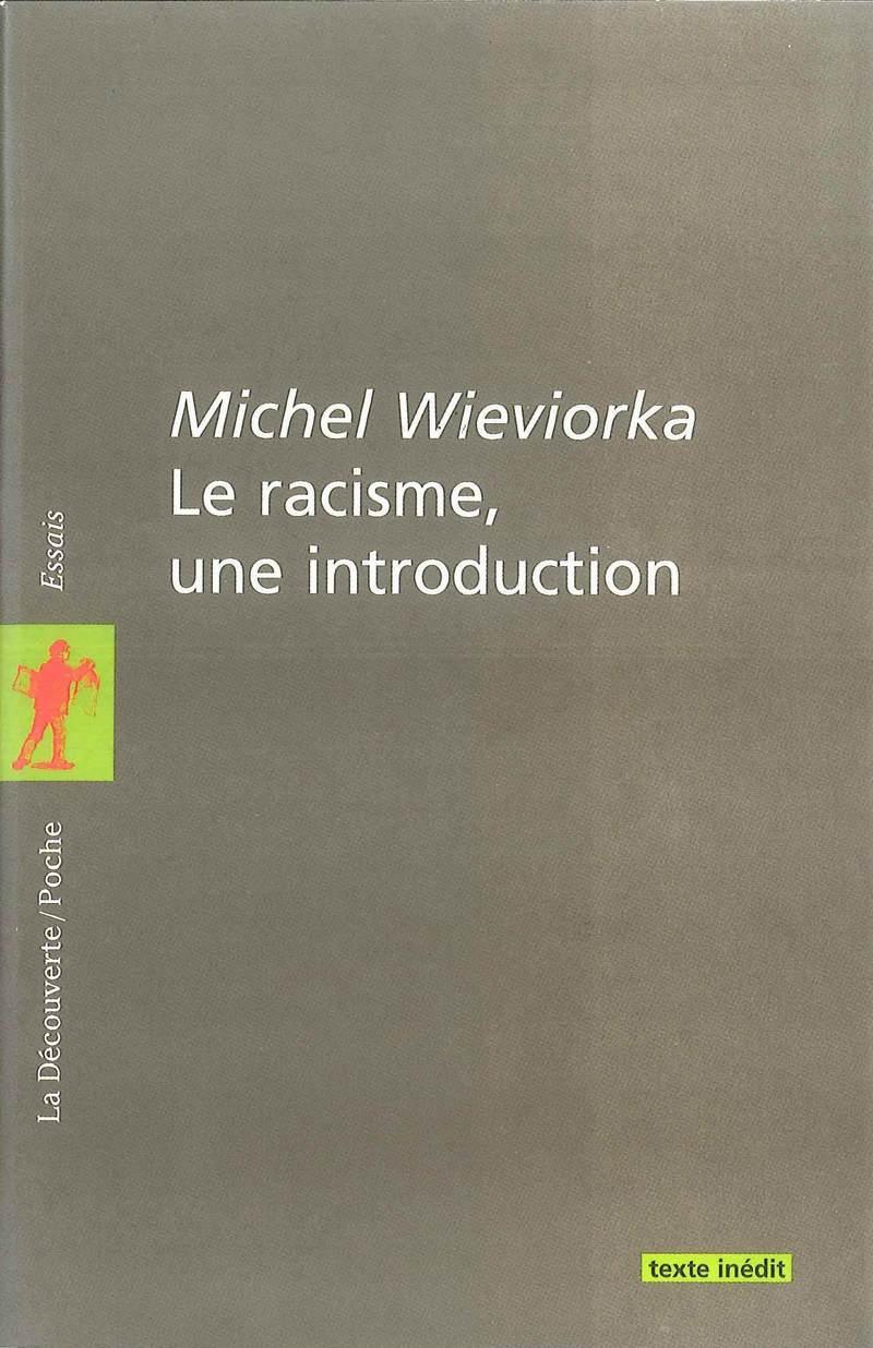 Le racisme, une introduction - Michel WIEVIORKA