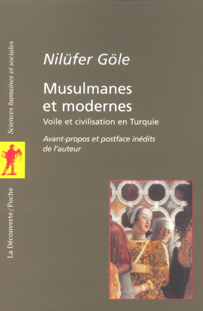 Musulmanes et modernes - Nilüfer GÖLE