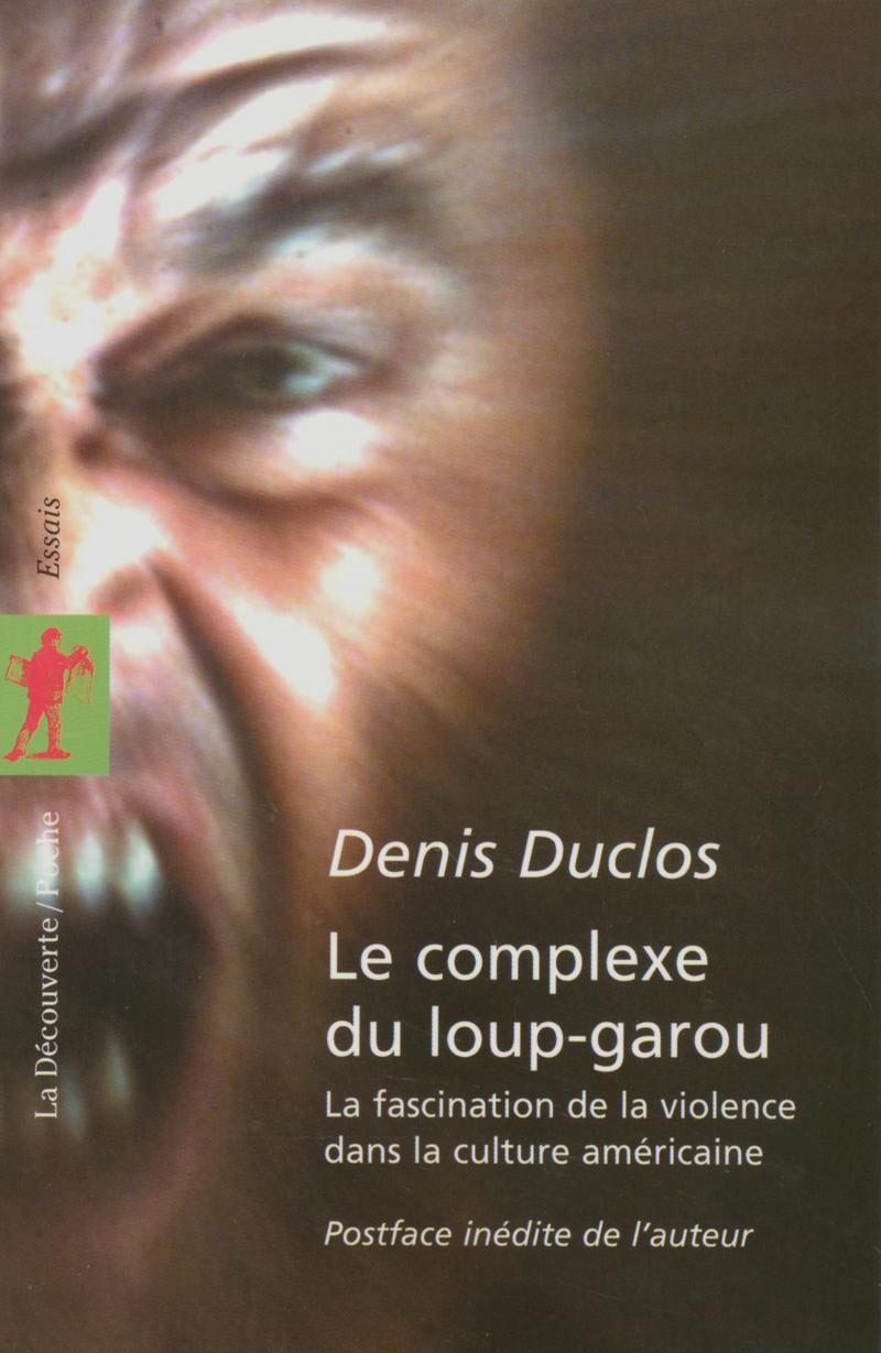 Le complexe du loup-garou - Denis DUCLOS