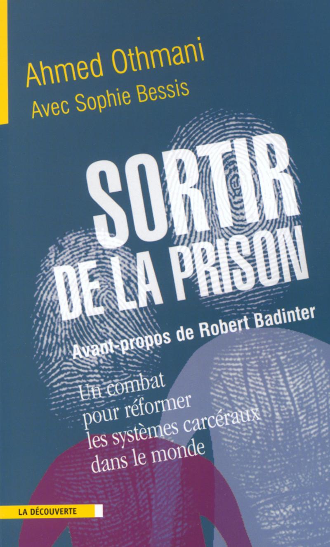 Sortir de la prison - Ahmed OTHMANI