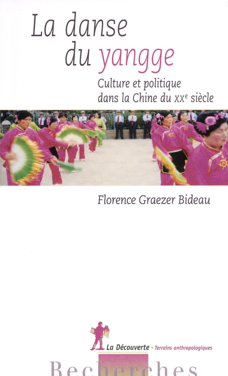 La danse du yangge - Florence GRAEZER-BIDEAU