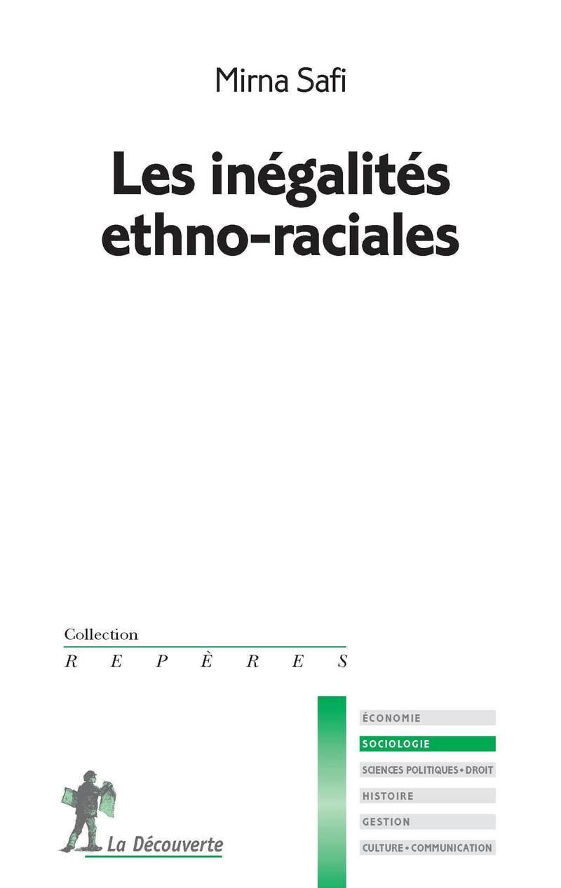 Les inégalités ethno-raciales - Mirna SAFI, Mirna SAFI