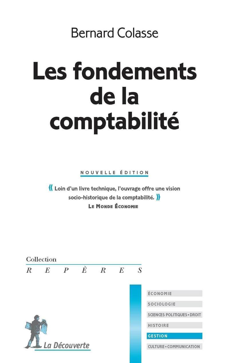 Les fondements de la comptabilité - Bernard COLASSE