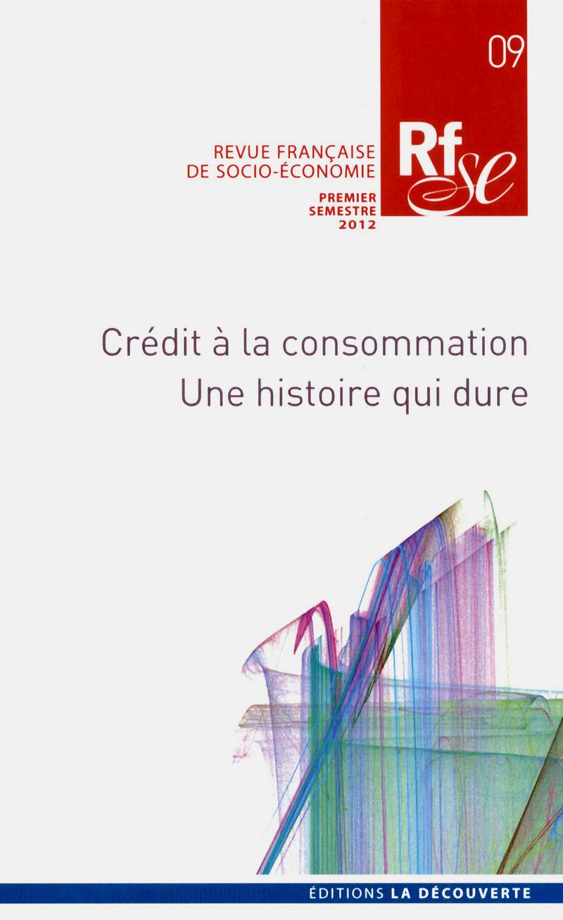 Crédit à la consommation -  REVUE FRANÇAISE DE SOCIO-ÉCONOMIE