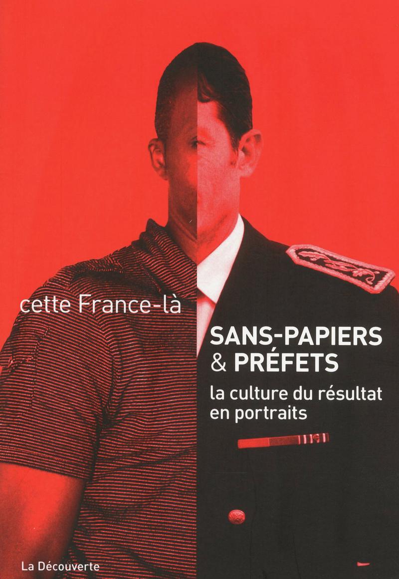 Sans papiers et préfets -  CETTE FRANCE-LÀ