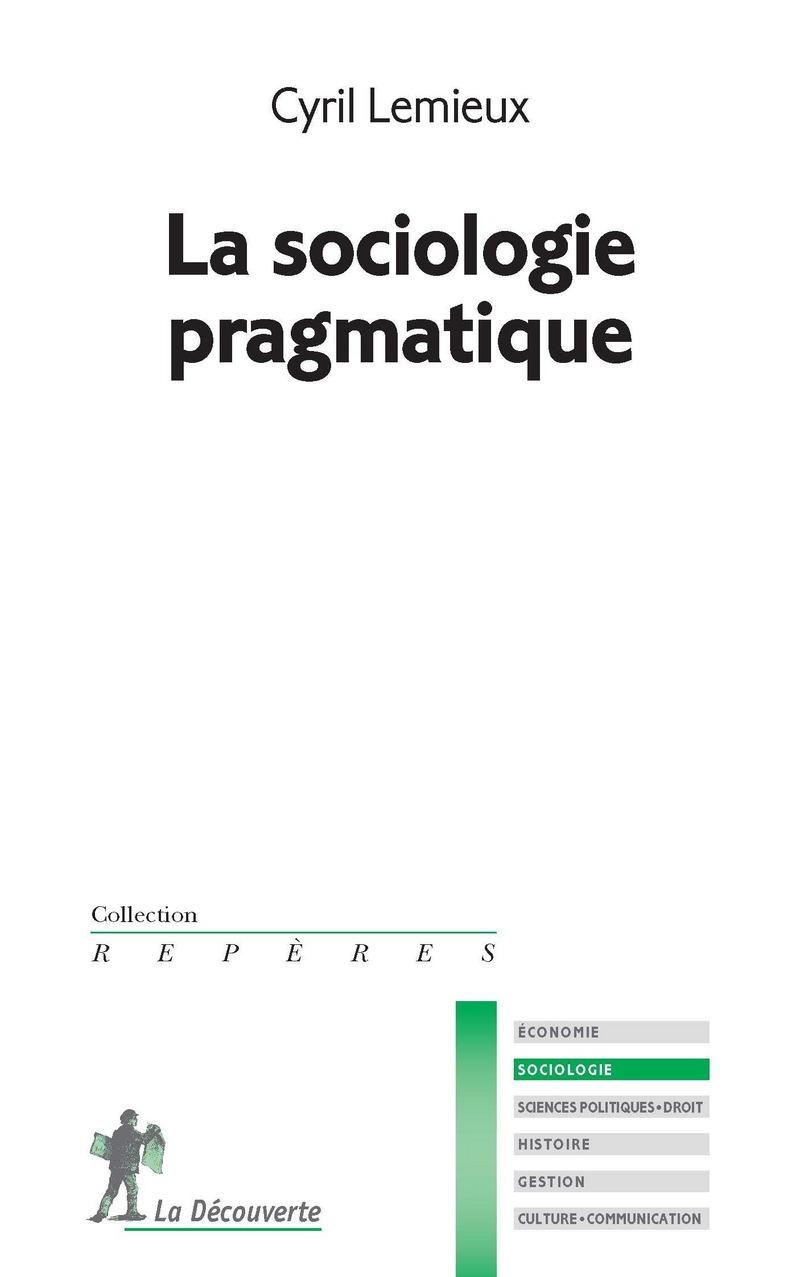 La sociologie pragmatique - Cyril LEMIEUX