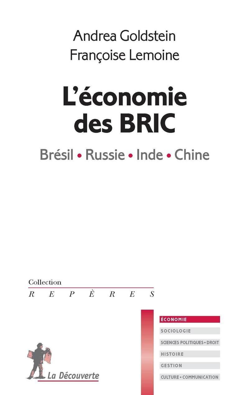 L'économie des BRIC - Andrea GOLDSTEIN, Françoise LEMOINE