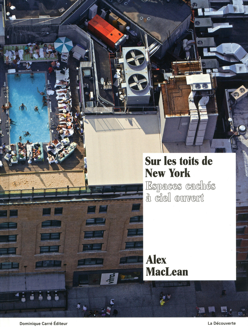 Sur les toits de New York - Alex MACLEAN