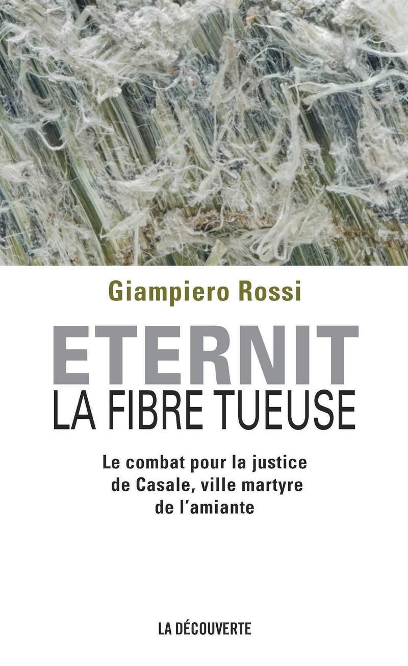 Eternit, la fibre tueuse - Giampiero ROSSI