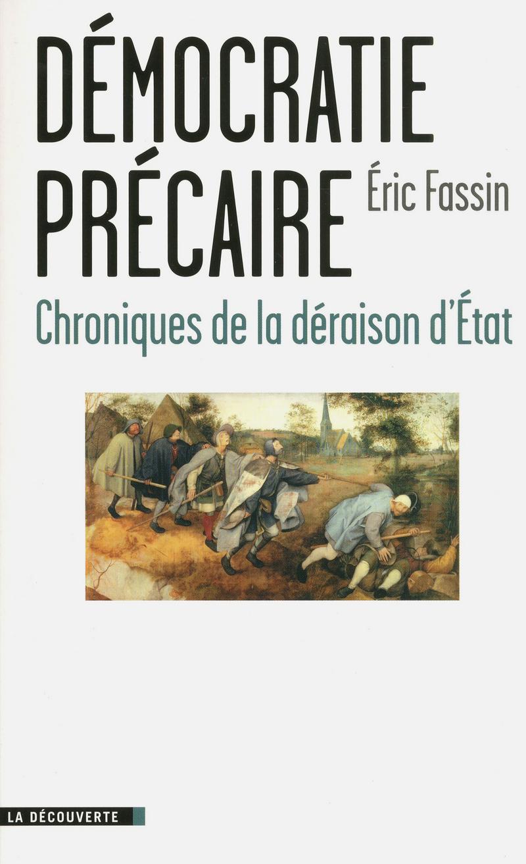 Démocratie précaire - Éric FASSIN