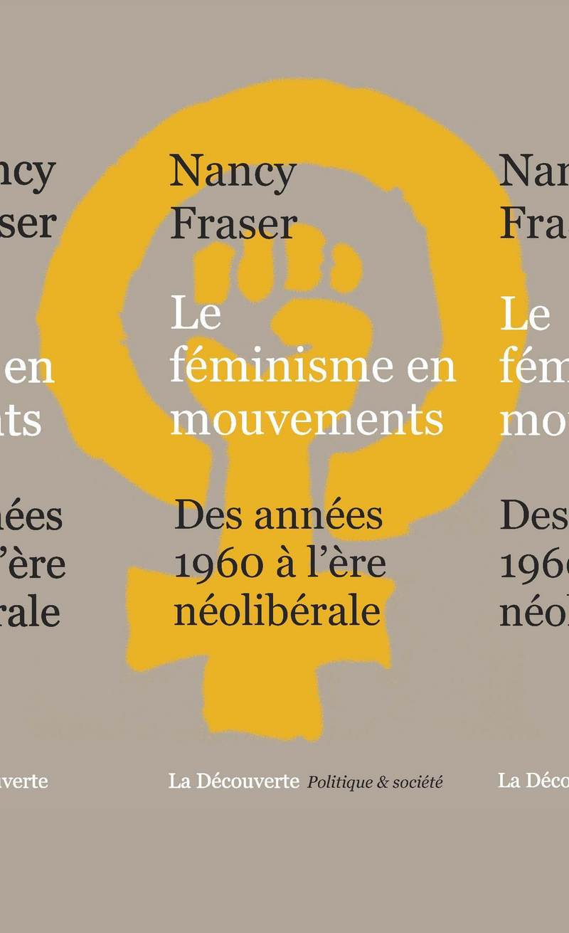Le féminisme en mouvements - Nancy FRASER