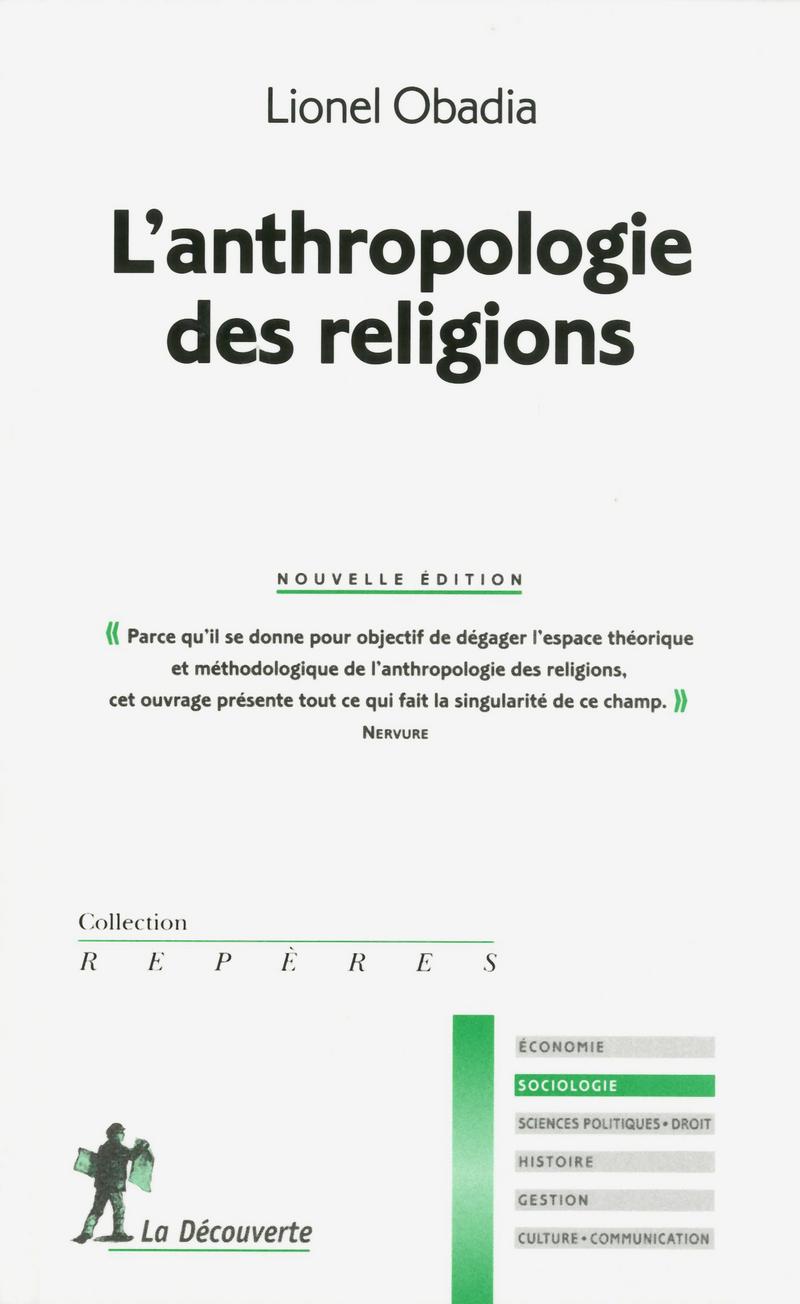 L'anthropologie des religions   - Lionel OBADIA