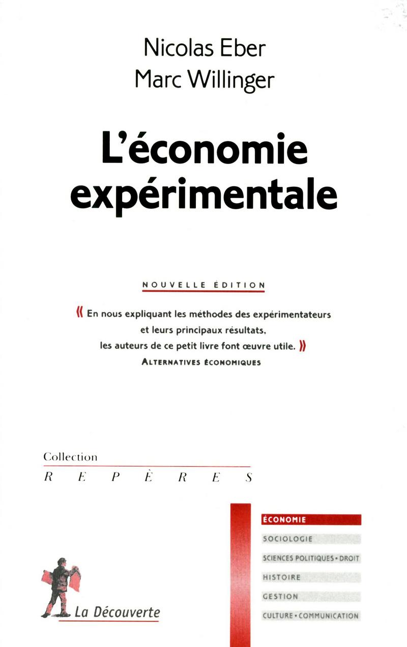 L'économie expérimentale - Nicolas EBER, Marc WILLINGER
