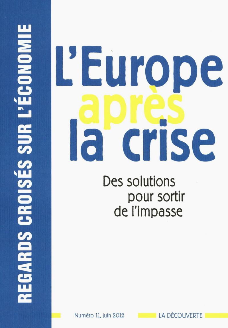 L\'Europe après la crise