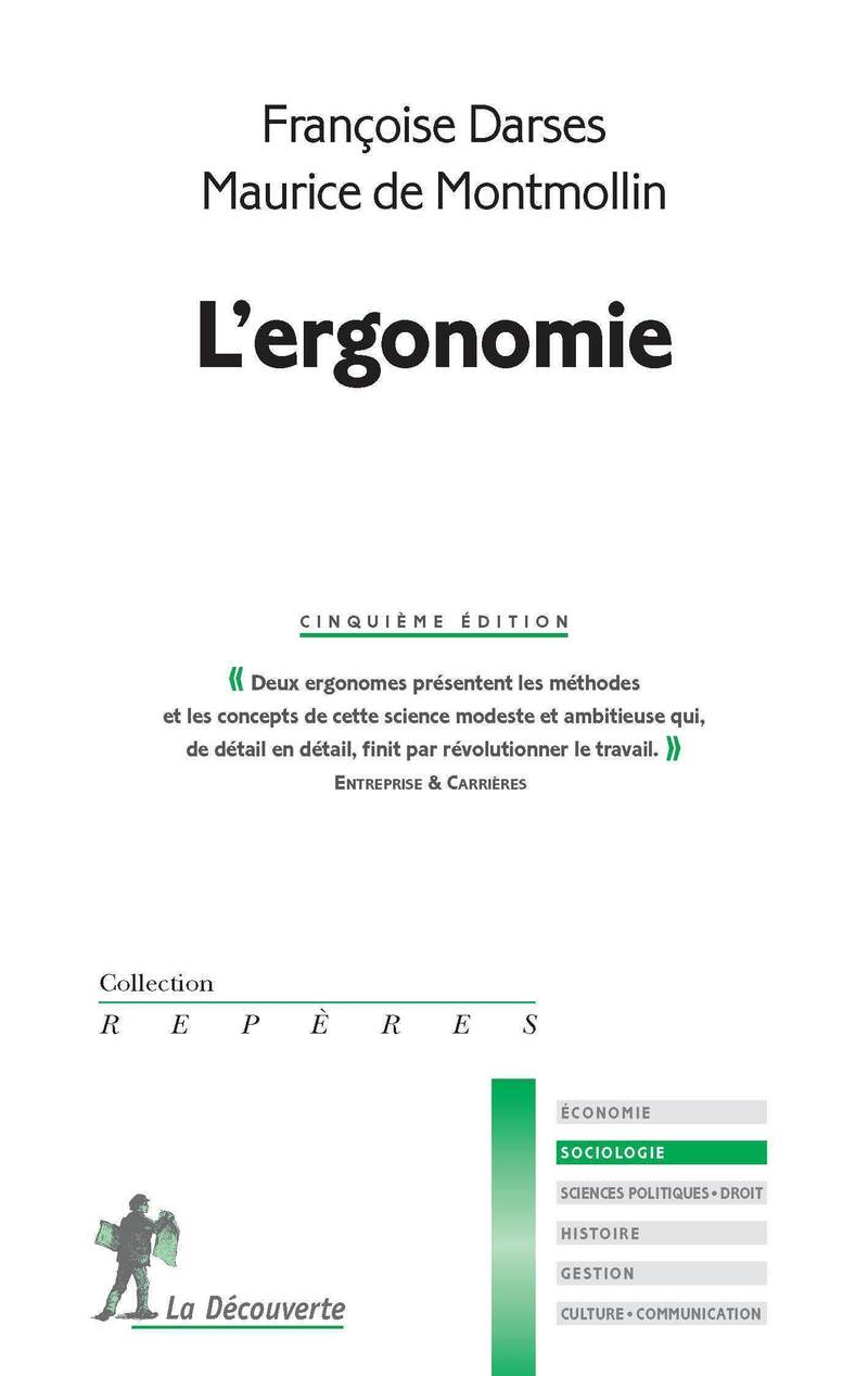 L'ergonomie - Françoise DARSES, Maurice de MONTMOLLIN
