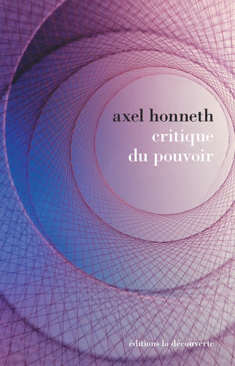 Critique du pouvoir - Axel HONNETH