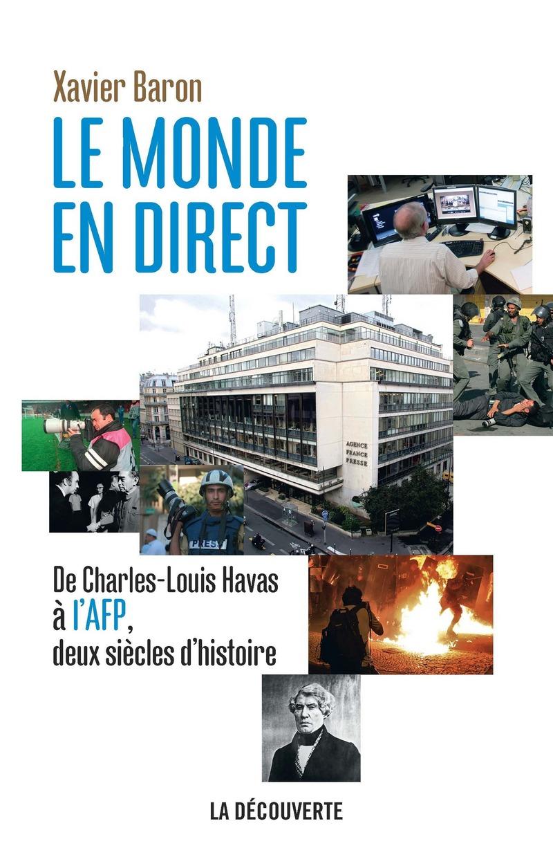 Le monde en direct - Xavier BARON, Xavier BARON