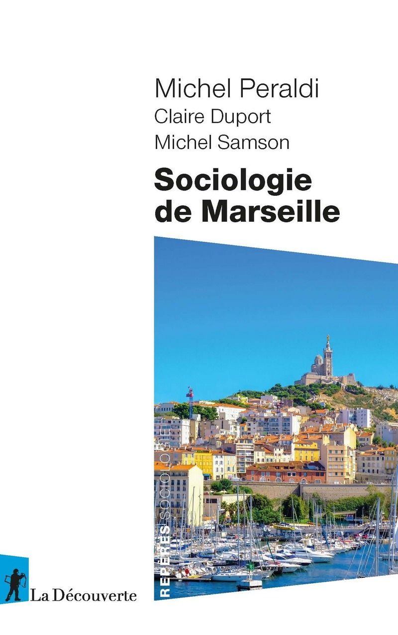 Sociologie de Marseille - Michel PERALDI
