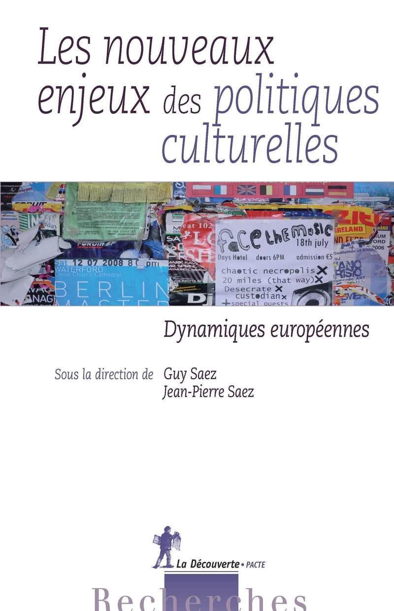 Les nouveaux enjeux des politiques culturelles - Guy SAEZ, Jean-Pierre SAEZ