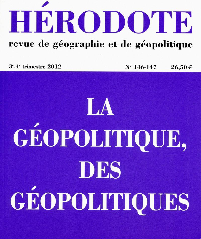 La géopolitique, des géopolitiques