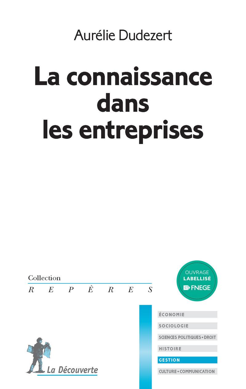 La connaissance dans les entreprises - Aurélie DUDÉZERT