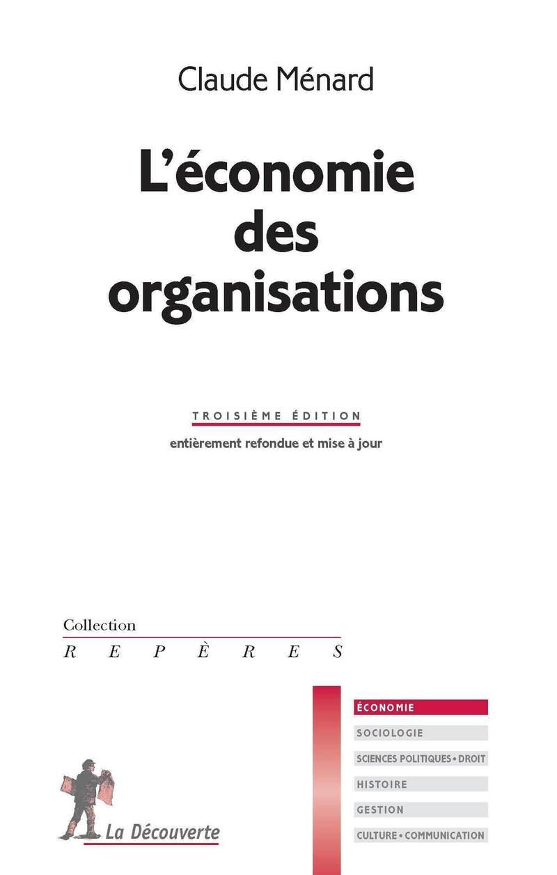 L'économie des organisations - Claude MÉNARD
