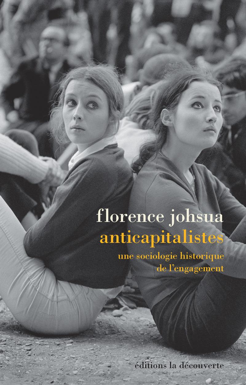 Anticapitalistes - Florence JOHSUA