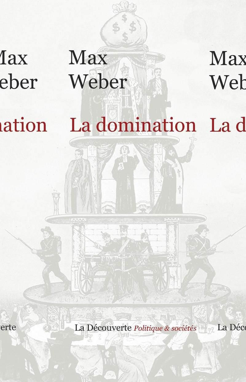 La domination - Max WEBER
