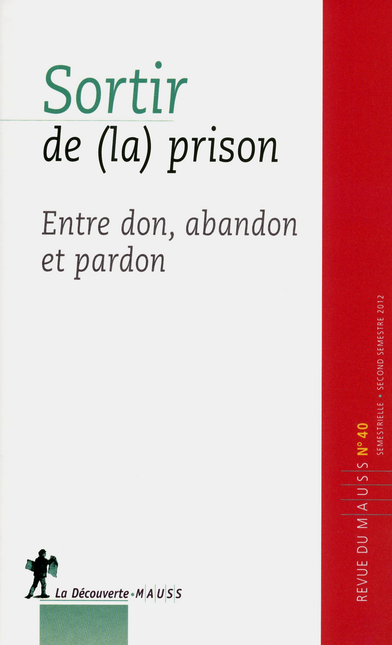 Sortir de (la) prison -  REVUE DU M.A.U.S.S.