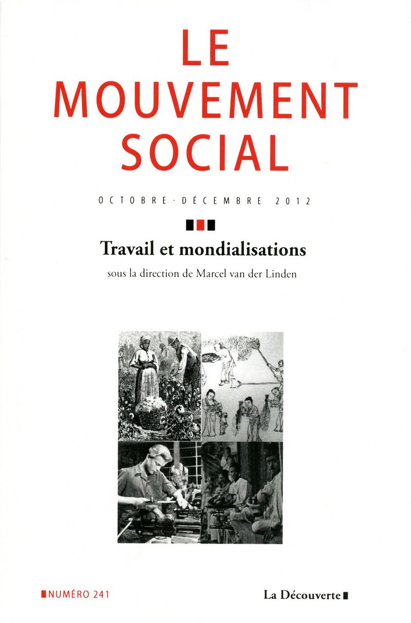 Travail et mondialisations -  REVUE LE MOUVEMENT SOCIAL