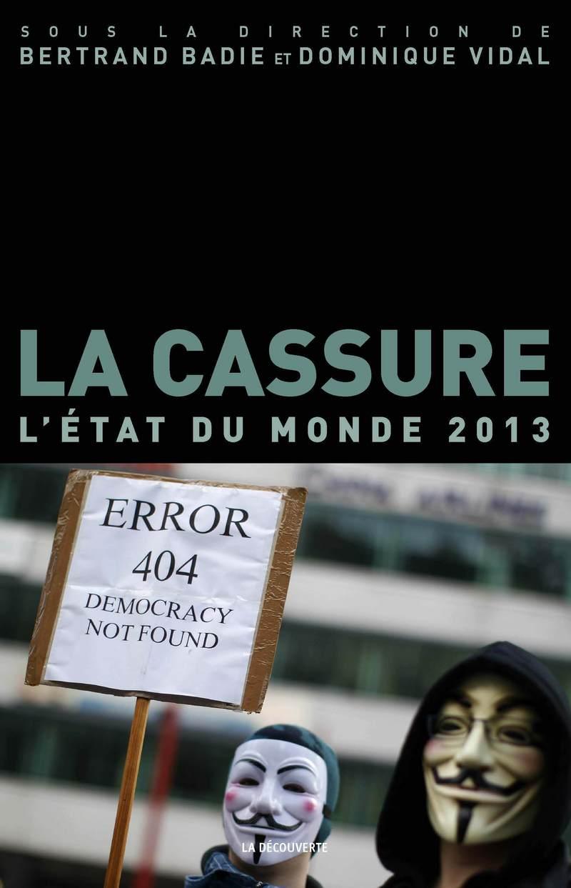 La cassure - Bertrand BADIE, Dominique VIDAL