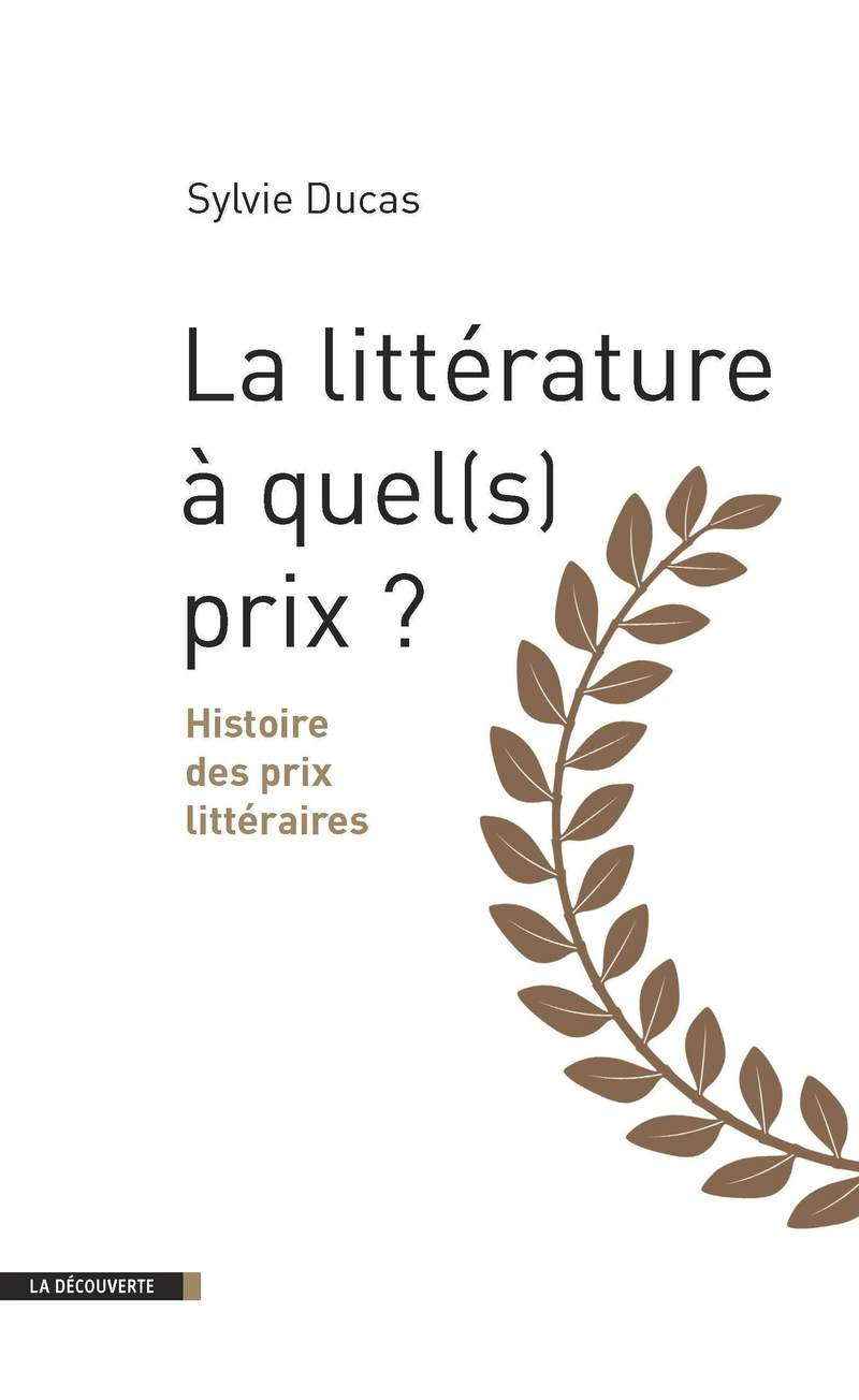La littérature à quel(s) prix ? - Sylvie DUCAS
