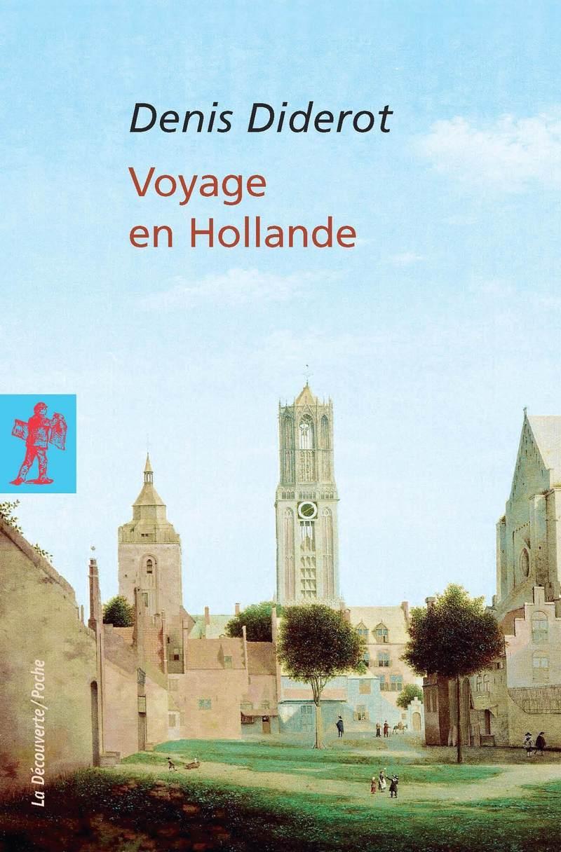 Voyage en Hollande - Denis DIDEROT