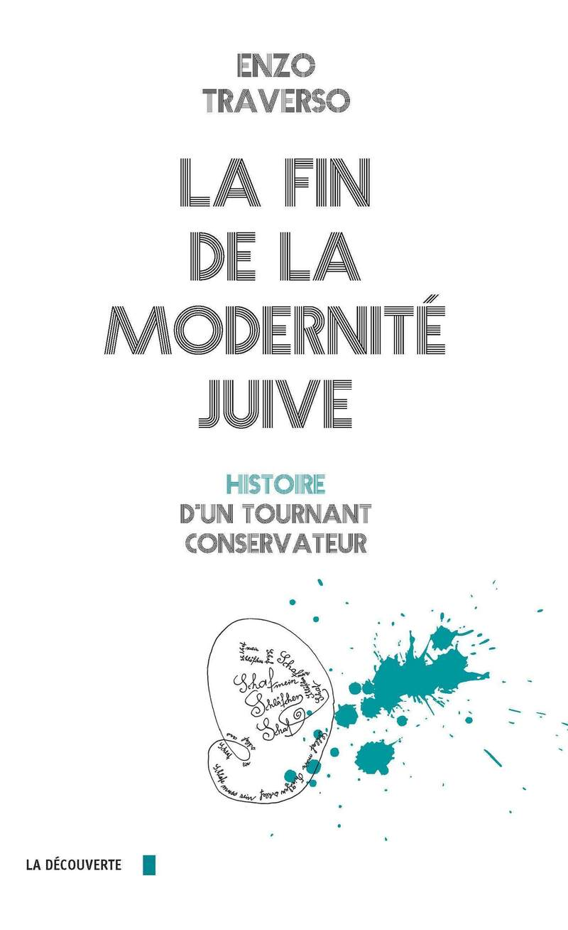 La fin de la modernité juive - Enzo TRAVERSO