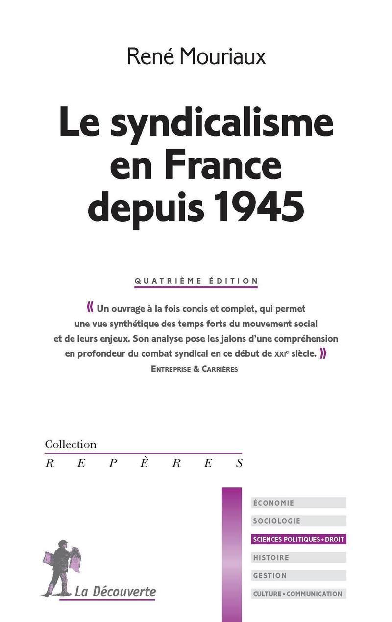 Le syndicalisme en France depuis 1945 - René MOURIAUX