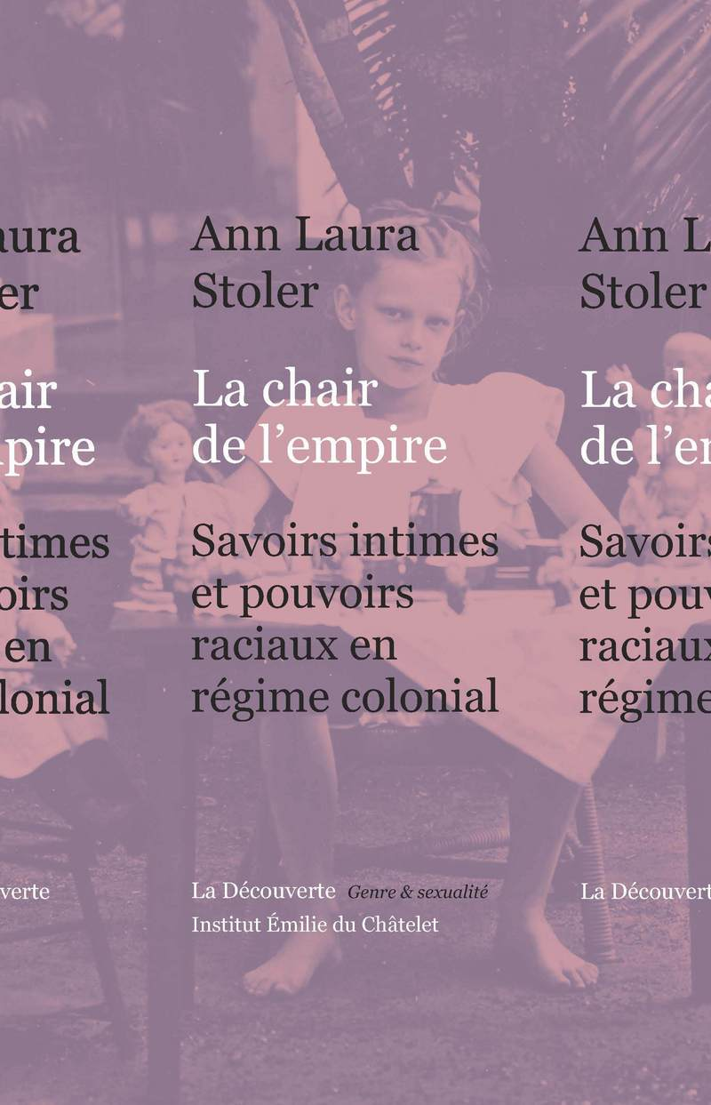 La chair de l'empire - Ann Laura STOLER