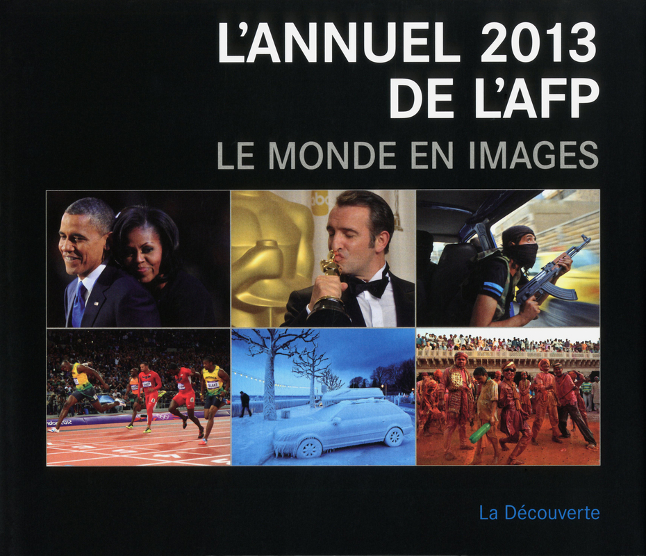 L'annuel 2013 de l'AFP -  AGENCE FRANCE PRESSE (AFP)