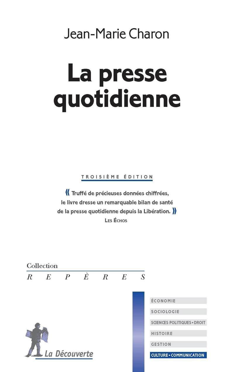 La presse quotidienne   - Jean-Marie CHARON
