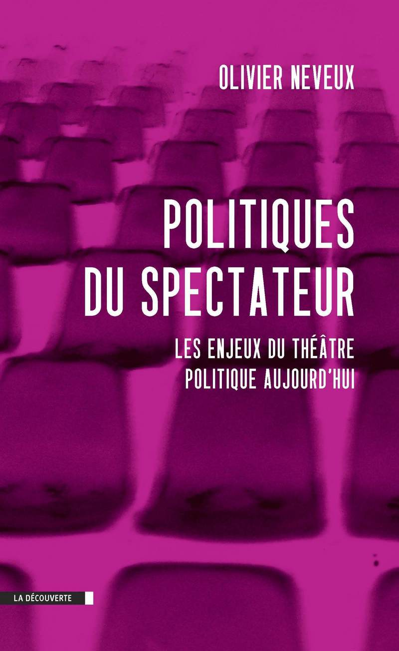 Politiques du spectateur - Olivier NEVEUX