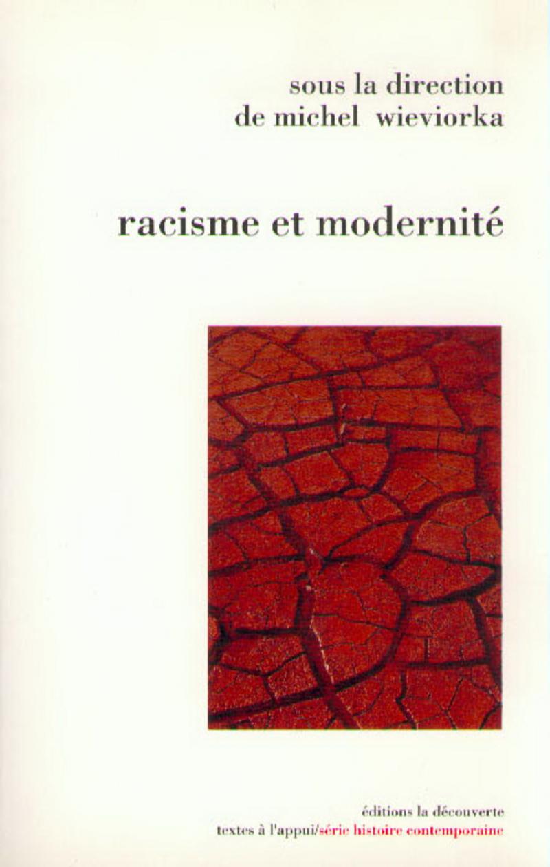 Racisme et modernité - Michel WIEVIORKA
