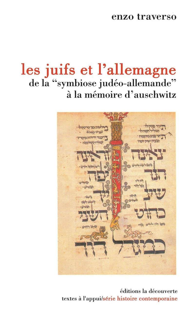 Les Juifs et l'Allemagne - Enzo TRAVERSO