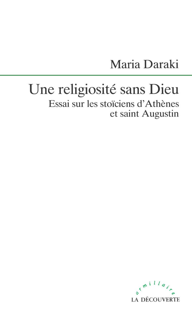 Une religiosité sans Dieu - Maria DARAKI