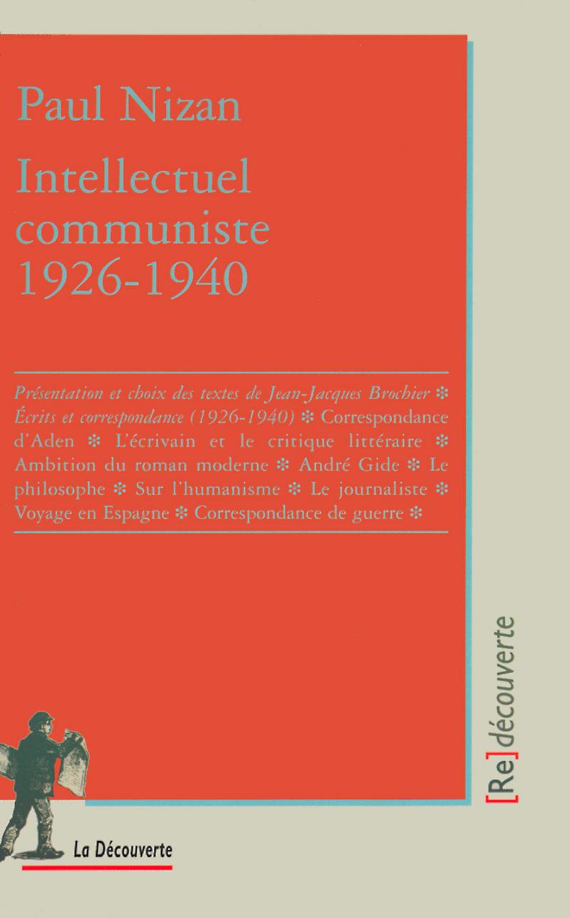 Intellectuel communiste (1926-1940) - Paul NIZAN