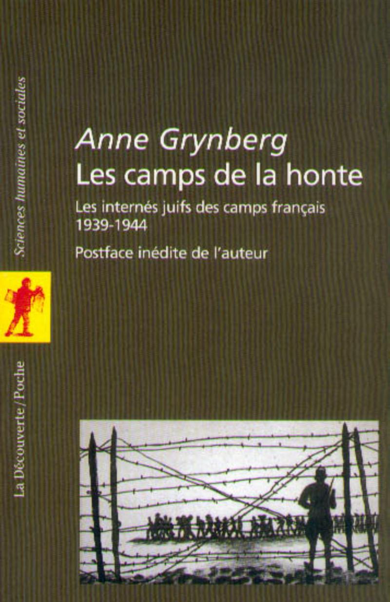 Les camps de la honte - Anne GRYNBERG