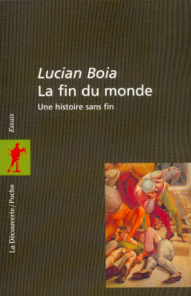 La fin du monde - Lucian BOIA