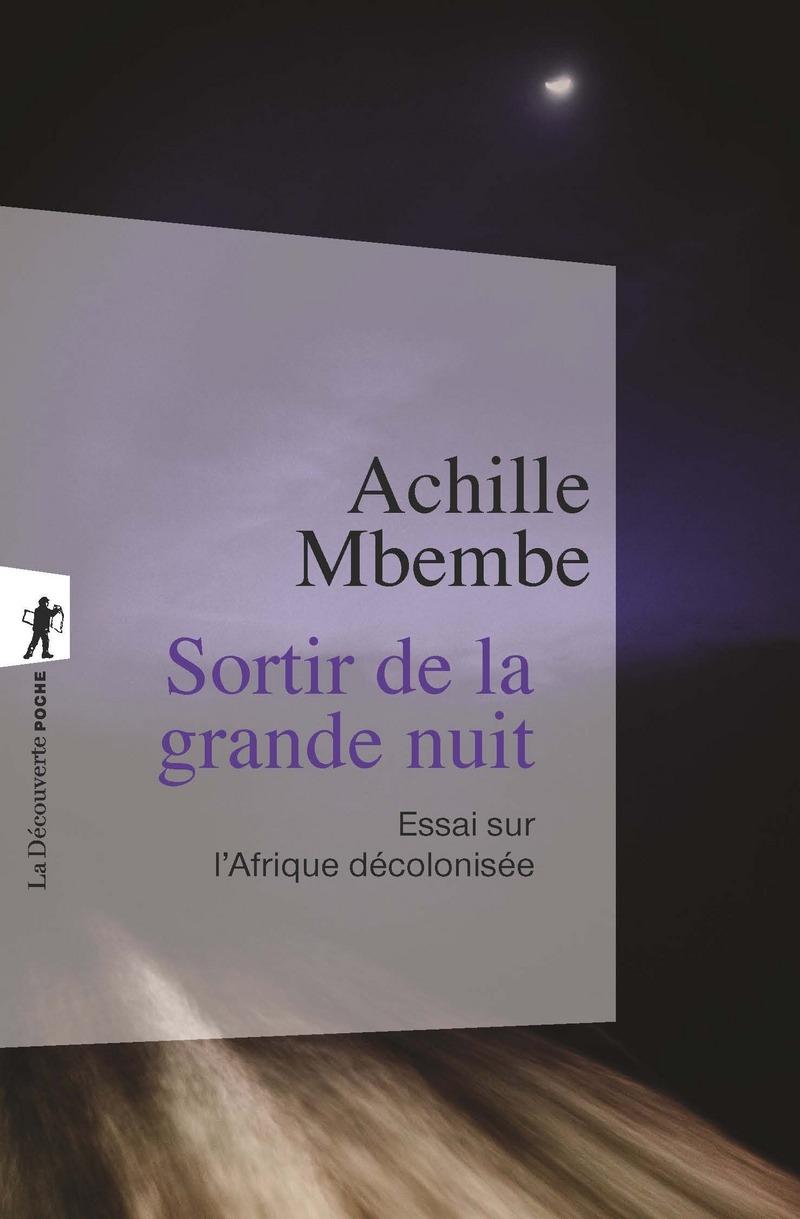 Sortir de la grande nuit - Achille MBEMBE