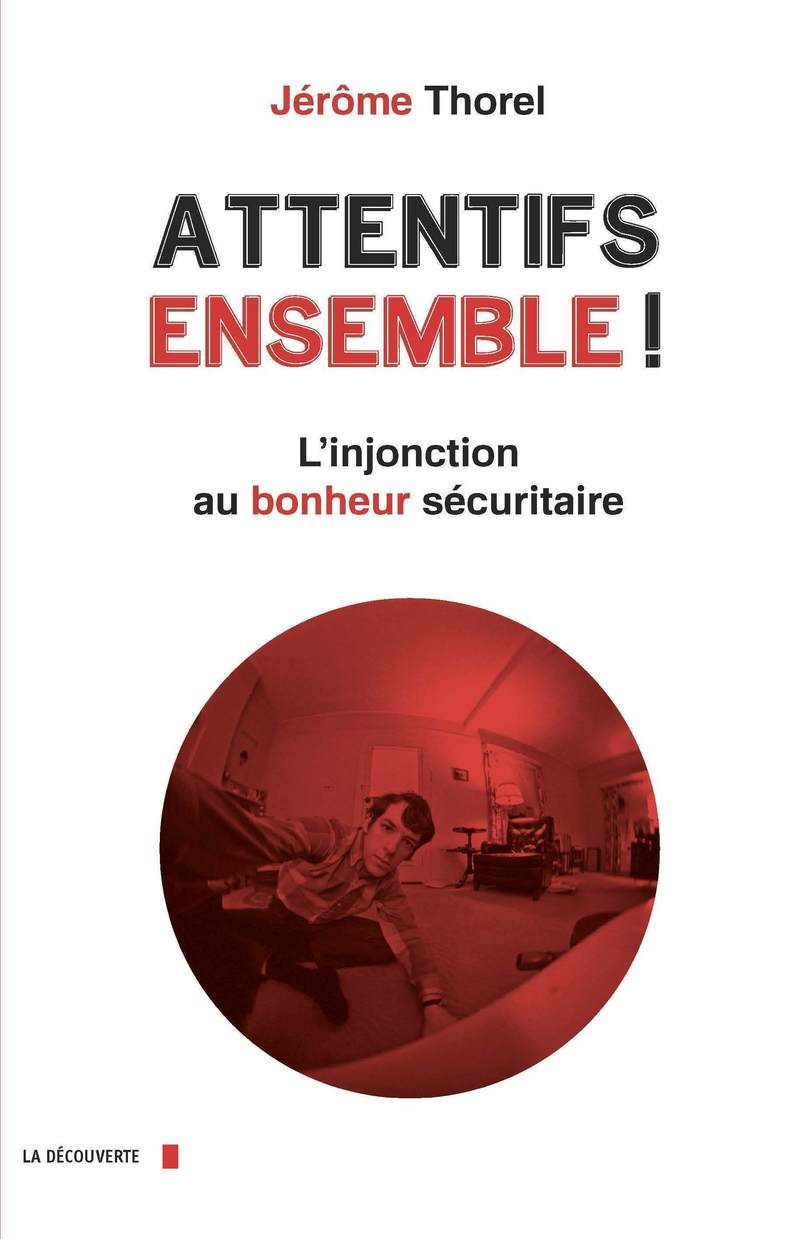 Attentifs ensemble ! - Jérôme THOREL