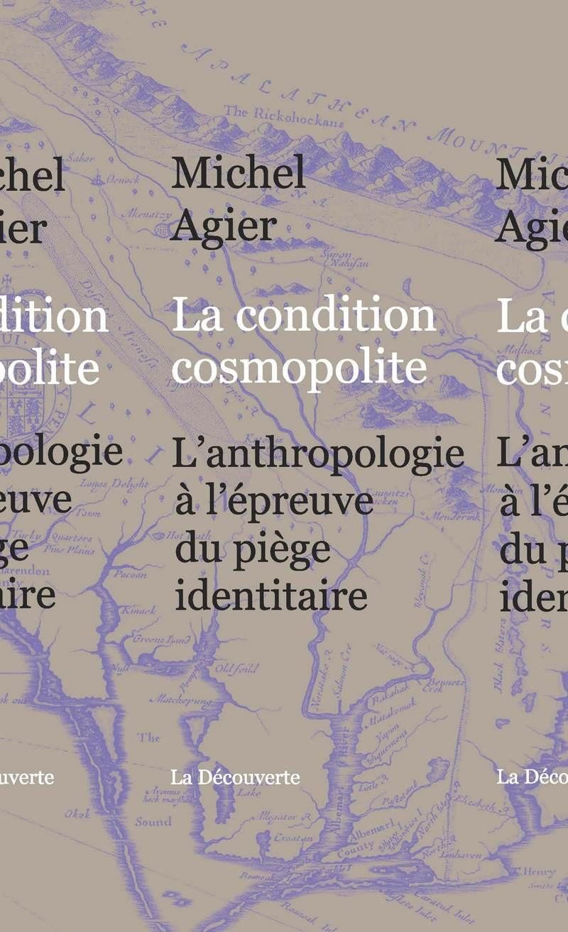 La condition cosmopolite - Michel AGIER