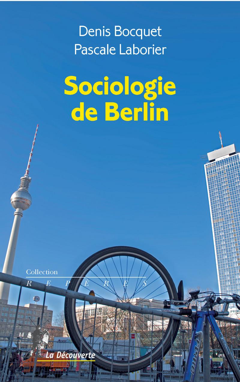 Sociologie de Berlin - Denis BOCQUET, Pascale LABORIER