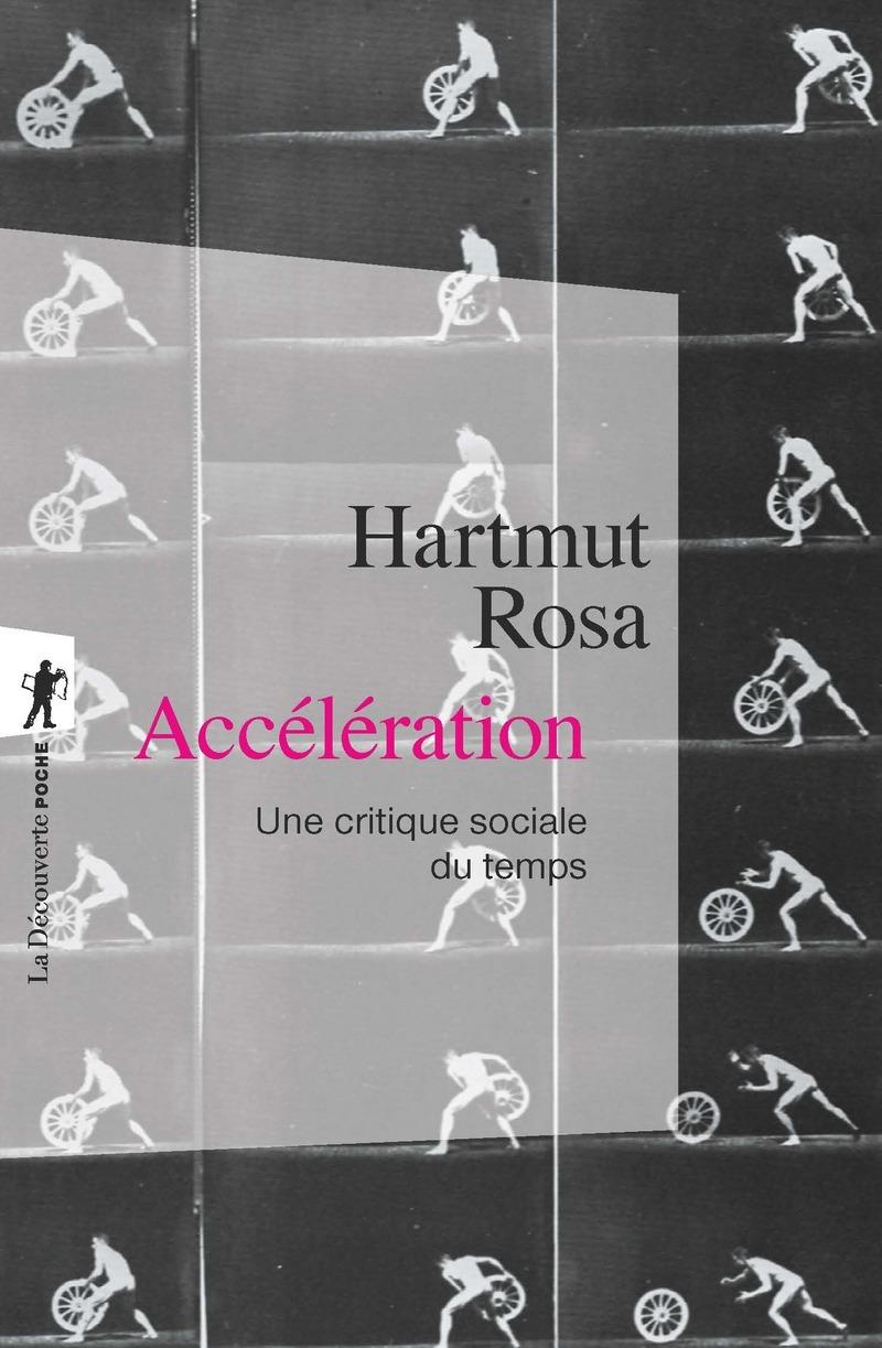 Accélération - Hartmut ROSA